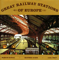 Hamm, Manfred (Fotos); Binney, Marcus; Foehl, Axel (Text): Great Railway Stations of Europe. New York 1985 (Dumjahn-Nr. 0015949)