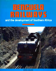 CFB (Hrsg.): Benguela Railways and the development of Southern Africa. Luanda 1988 (Dumjahn-Nr. 0017895)
